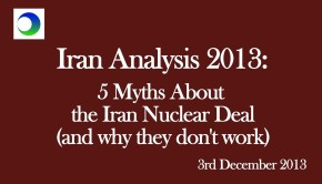 Iran Video Analysis: 5 Myths About the Nuclear Deal — & The Lessons From Them