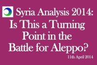 Syria Video Analysis: A Turning Point in The Battle for Aleppo?