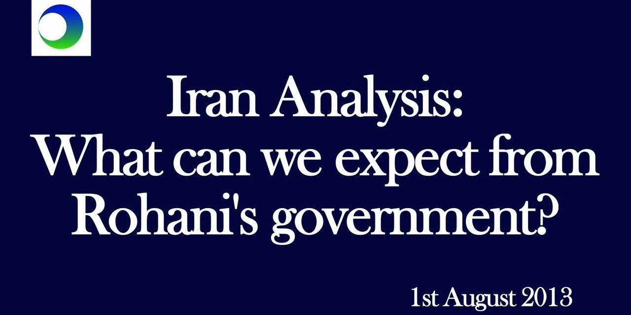 Iran Analysis: What Can We Expect from Rouhani Government? —  A 4-Point Guide