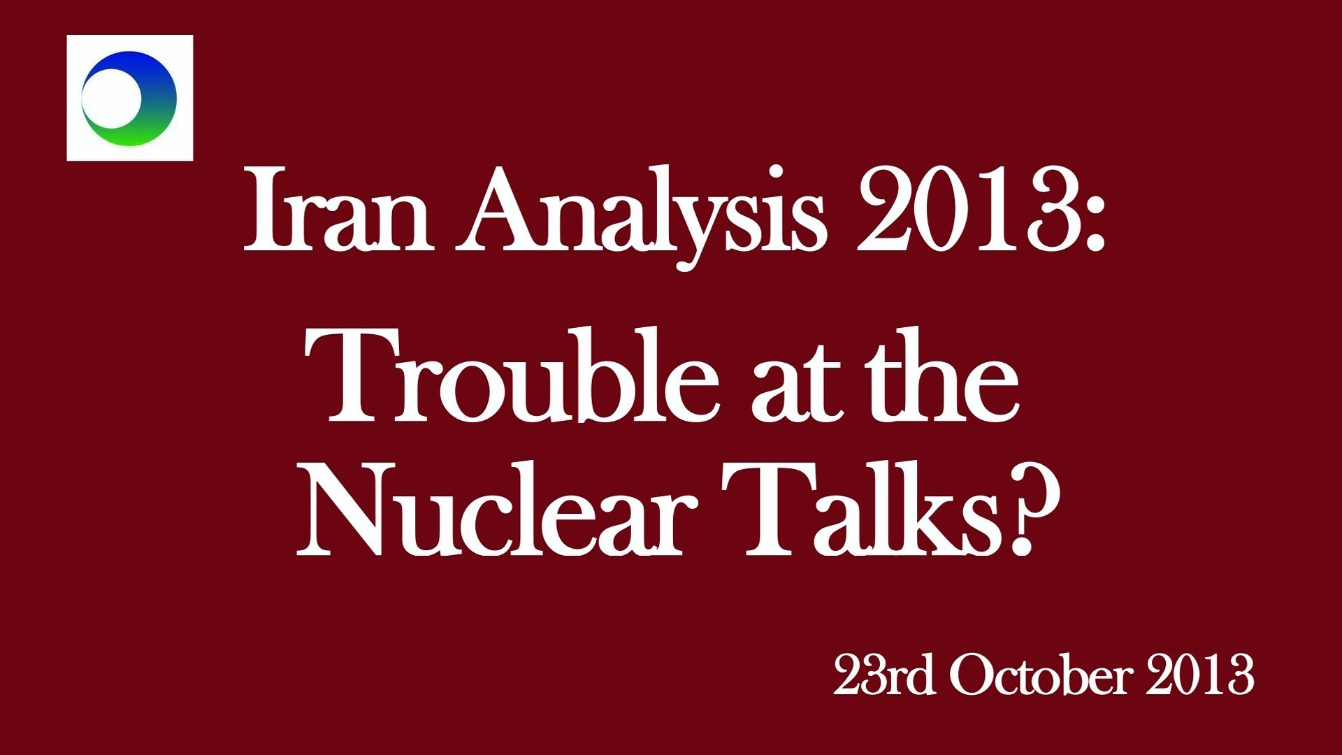 Trouble Ahead in Nuclear Talks?