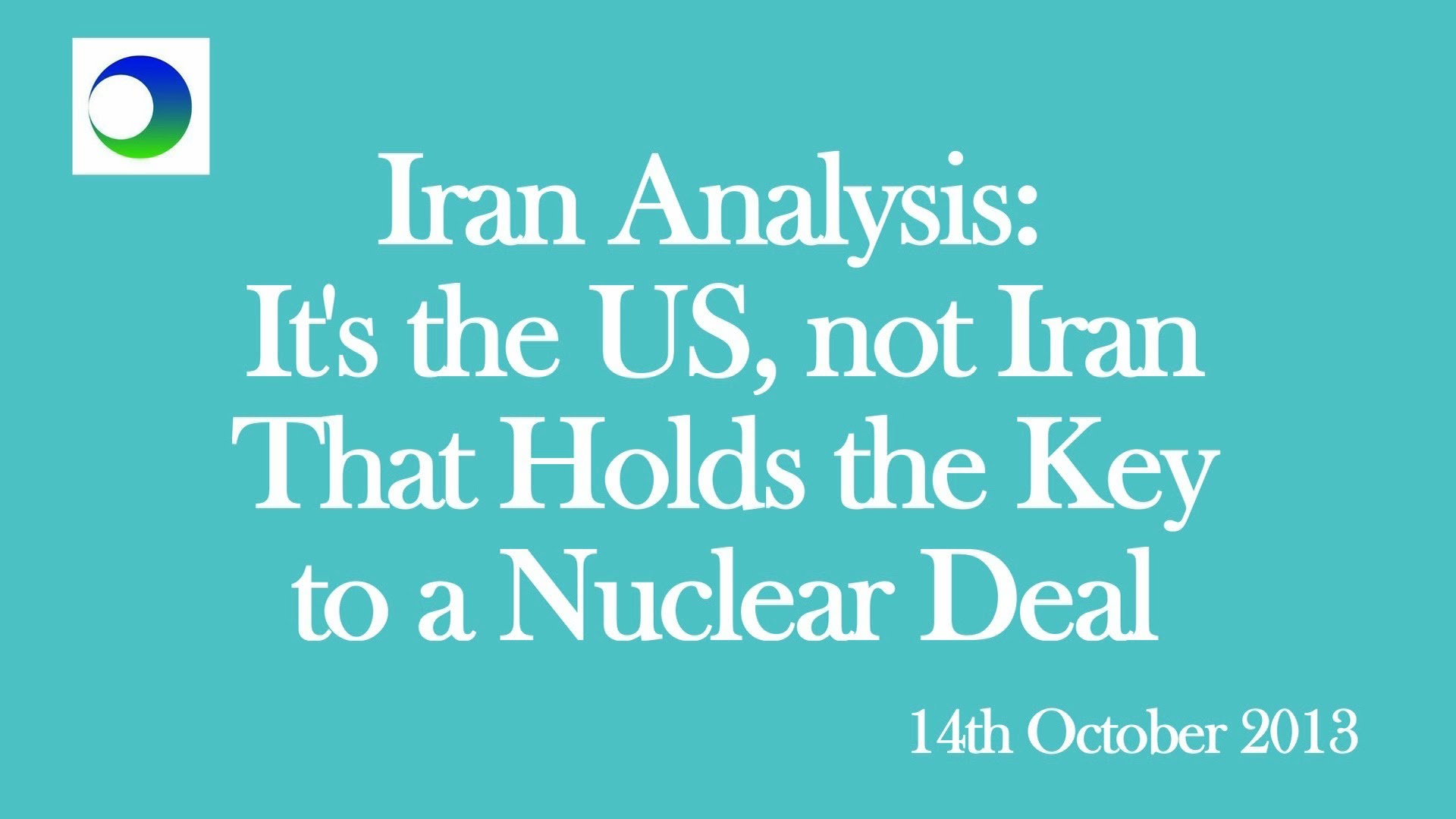 Why the US Holds the Keys to a Nuclear Deal