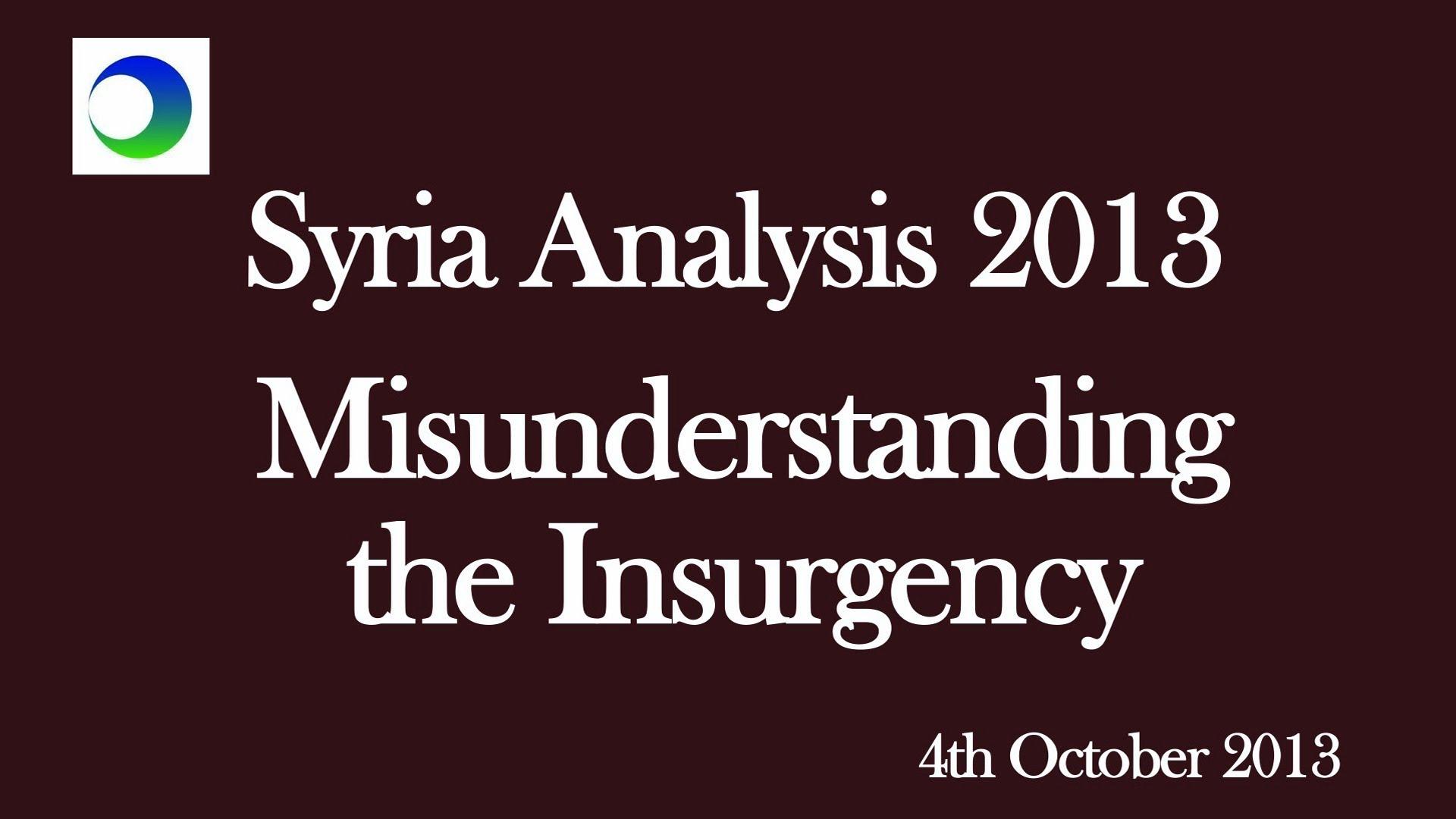 Syria Video Analysis: Mis-Understanding the Insurgency