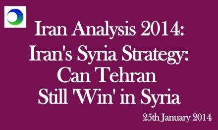 "Iran: Can Tehran's Syria Strategy Still ""Win""?"