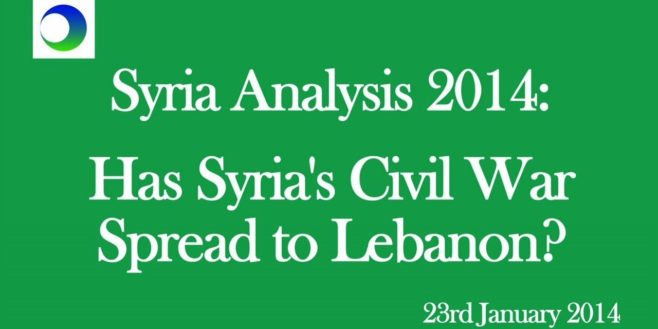 Syria: Will Civil War Spread to Lebanon?