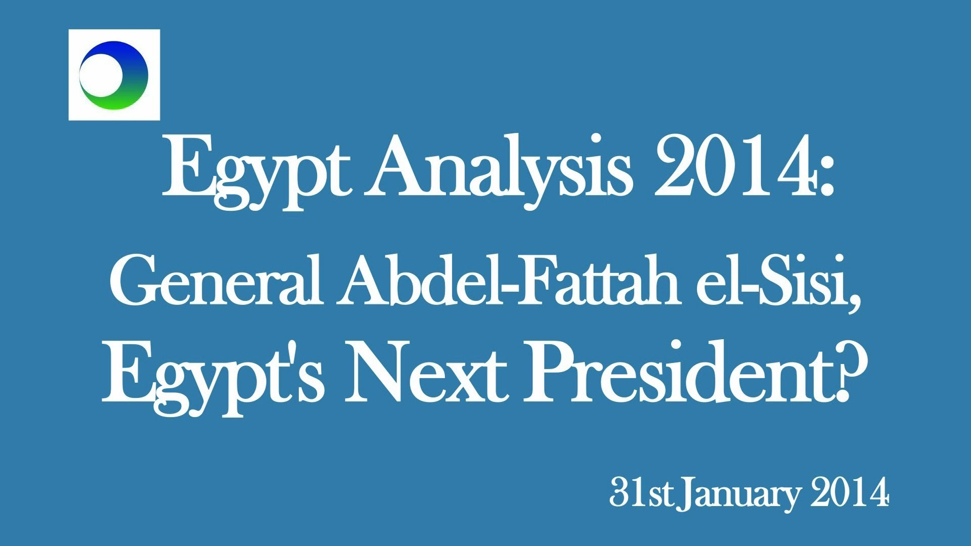 Egypt: Turning General Sisi Into President