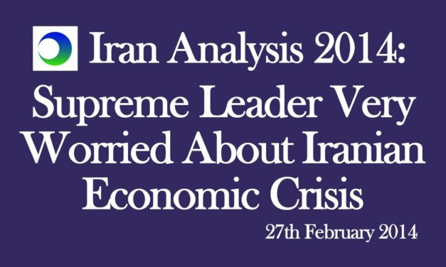 "Iran Video Analysis: ""Supreme Leader Very Worried About Economy"""