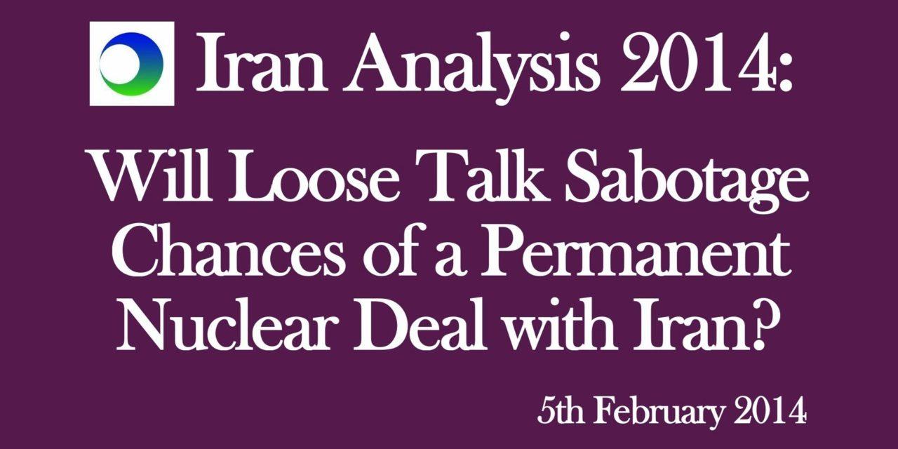 Iran: Will Loose Talk Sabotage Nuclear Deal?