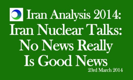 Iran Video Analysis: Nuclear Talks — No News Really is Good News