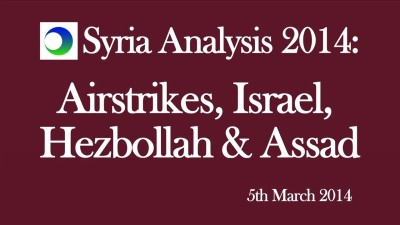 Syria Video Analysis: Israel's Airstrikes, Hezbollah, & Assad