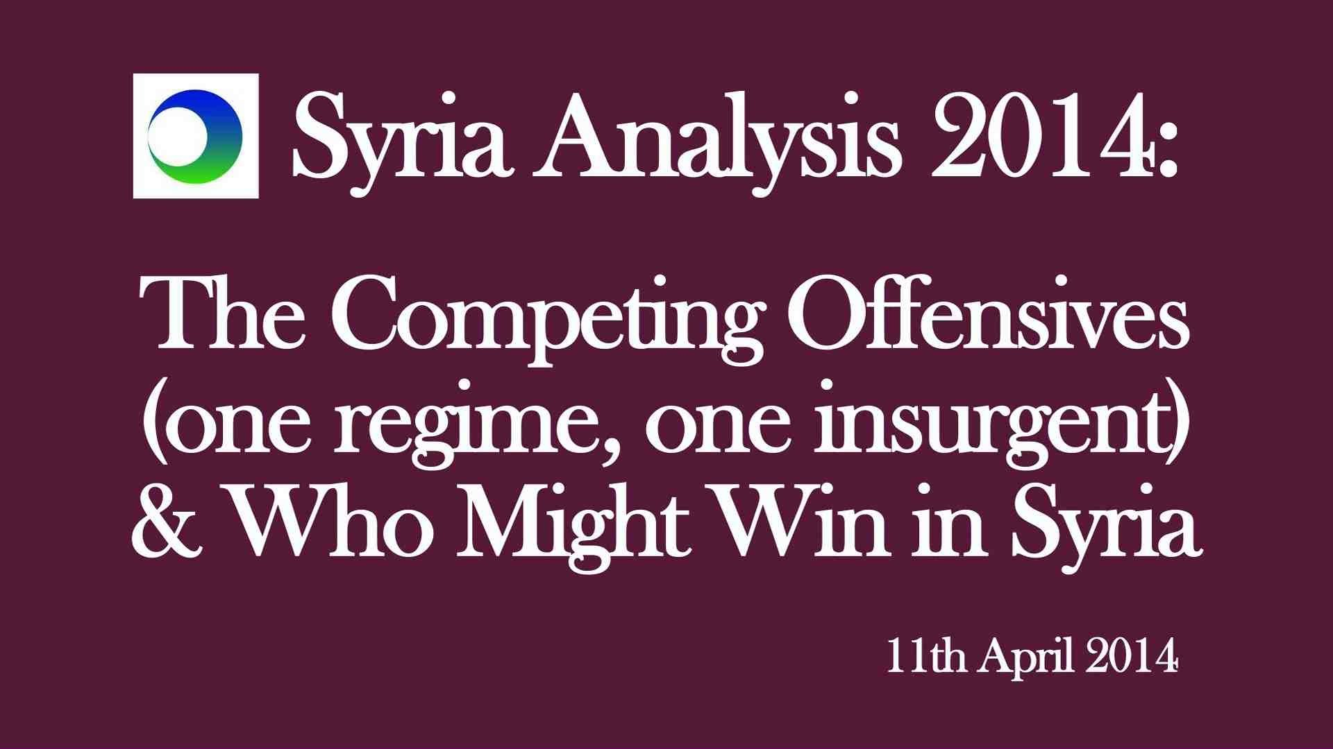 Syria Video Analysis: Who's Winning? — The Story of 2 Competing Offensives