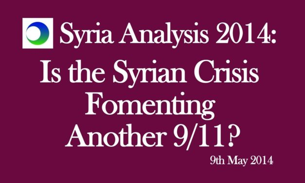 """Syria Video Analysis: How to Turn The Conflict into """"The Next 9/11"""""""