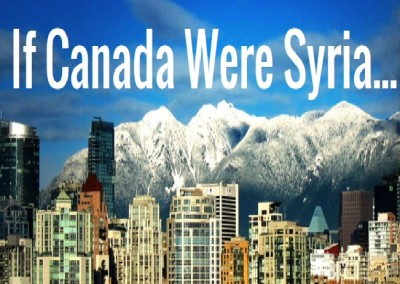 Syria: Highlighting Destruction — What If the Conflict Was Happening in Canada?