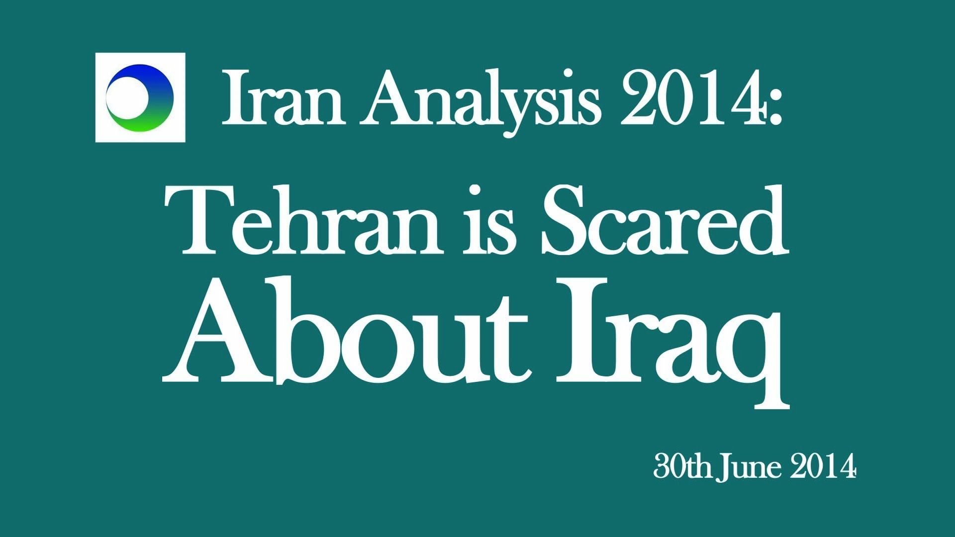 Iraq and Iran Video Analysis: Tehran is Scared