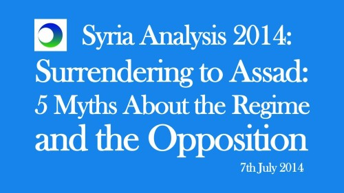 Syria Video Analysis: 5 Myths About Assad & (Not) Helping the Opposition