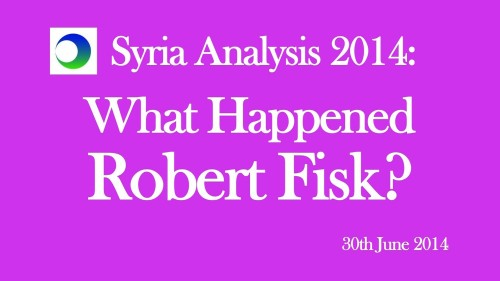 Syria Video Analysis: What Happened, Robert Fisk?