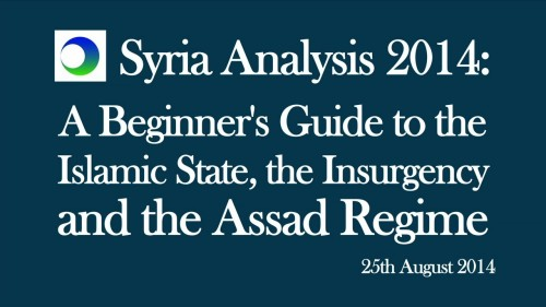 Syria Video Analysis: Beginner's Guide to the Islamic State, the Insurgency, and the Assad Regime