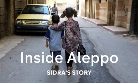 Syria Video: Orphaned and Trapped In Aleppo — Sidra's Story