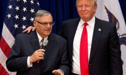 TrumpWatch, Day 219: Trump's Long Campaign for Sheriff Arpaio v. US Courts