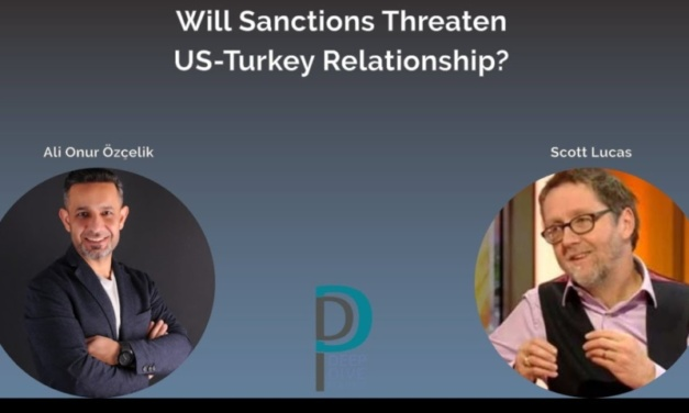 Deep Dive Politics Videocast: Will Sanctions Threaten the US-Turkey Relationship?